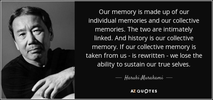 quote-our-memory-is-made-up-of-our-individual-memories-and-our-collective-memories-the-two-haruki-murakami-46-28-17